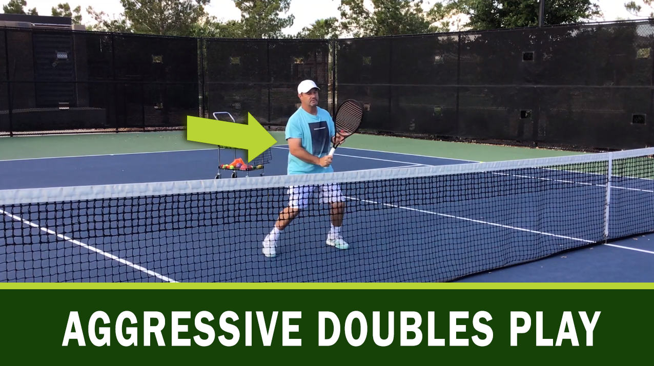 Aggressive Doubles Play