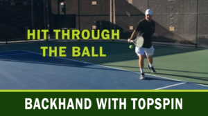 Backhand with Topspin