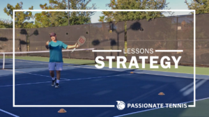 Passionate Tennis Lessons - Strategy