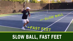 Slow Ball, Fast Feet