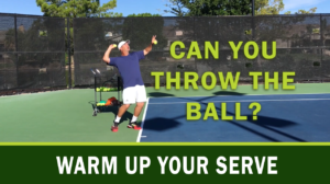 Warm Up Your Serve